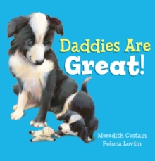 Daddies are Great!, Paperback Book