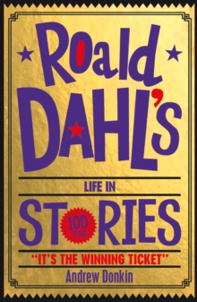Roald Dahl's Life in Stories, Paperback Book