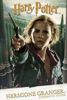 Cinematic Guide: Hermione Granger, Hardback Book