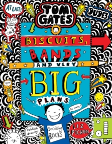 Tom Gates: Biscuits, Bands and Very Big Plans, Hardback Book