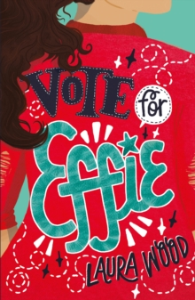Vote For Effie, Paperback / softback Book