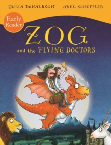 Zog and the Flying Doctors Early Reader, Paperback / softback Book