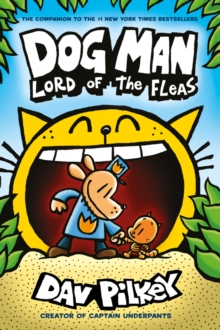 Dog Man 5: Lord of the Fleas PB, Paperback / softback Book