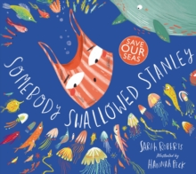 Somebody Swallowed Stanley, Paperback / softback Book