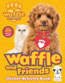 Waffle and Friends! Sticker Activity Book, Paperback / softback Book