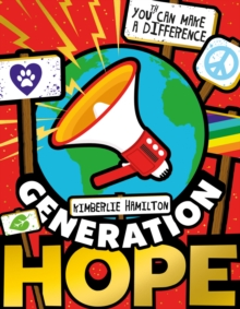 Generation Hope: You(th) Can Make a Difference!, Paperback / softback Book