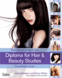 The Official Guide to the Diploma in Hair and Beauty Studies at Foundation Level, Paperback Book