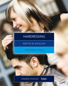 Maths & English for Hairdressing : Functional Skills, Paperback Book