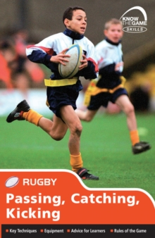 Skills: Rugby - Passing, Catching, Kicking, Paperback Book
