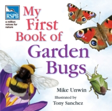 RSPB My First Book of Garden Bugs, Hardback Book