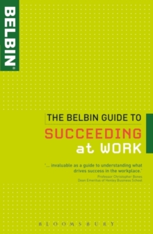 The Belbin Guide to Succeeding at Work, Paperback Book