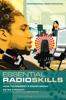 Essential Radio Skills : How to Present a Radio Show, Paperback Book