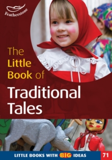 The Little Book of Traditional Tales : Little Books with Big Ideas No. 71
