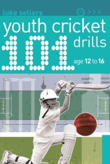 101 Youth Cricket Drills Age 12-16, Paperback Book