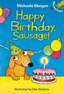 Happy Birthday, Sausage!, Paperback Book