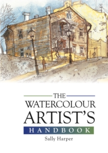 The Watercolour Artist's Handbook, Hardback Book