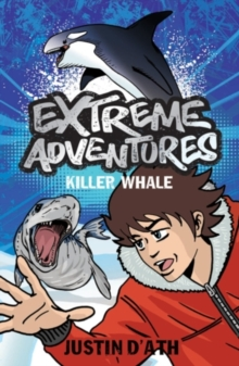 Extreme Adventures: Killer Whale, Paperback Book