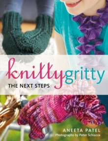 Knitty Gritty : The Next Steps, Paperback Book