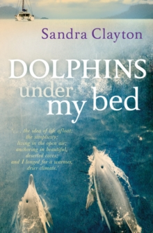 Dolphins Under My Bed, Paperback Book