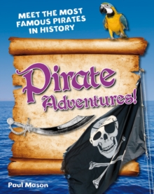 Pirate Adventures! : Age 5-6, Above Average Readers, Paperback Book