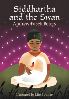Siddhartha and the Swan, Paperback Book