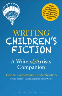 Writing Children's Fiction : A Writers' and Artists' Companion, Paperback Book