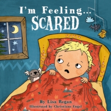 I'm Feeling Scared, Hardback Book