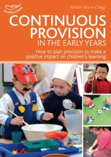Continuous Provision in the Early Years, Paperback Book