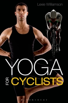Yoga for Cyclists, Paperback Book