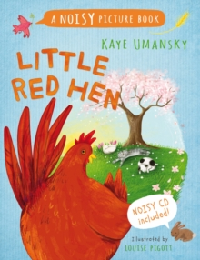 Little Red Hen : A Noisy Picture Book, Mixed media product Book