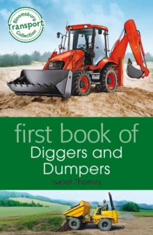 First Book of Diggers and Dumpers, Paperback Book
