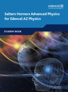 Salters Horners Advanced Physics A2 Student Book, Paperback Book