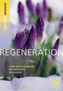 Regeneration: York Notes Advanced, Paperback Book
