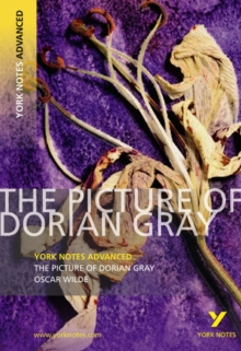 The Picture of Dorian Gray: York Notes Advanced, Paperback Book