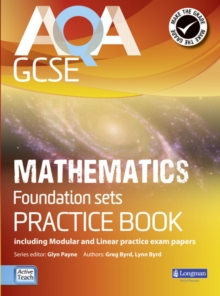 AQA GCSE Mathematics for Foundation Sets Practice Book : Including Modular and Linear Practice Exam Papers, Paperback Book
