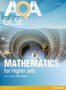 AQA GCSE Mathematics for Higher sets Student Book, Paperback Book