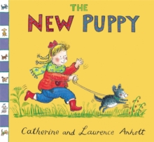 Anholt Family Favourites: The New Puppy, Paperback Book