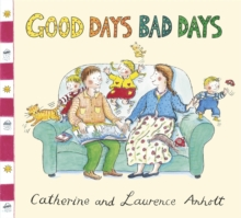 Anholt Family Favourites: Good Days Bad Days, Paperback Book
