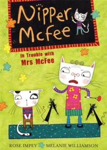 Nipper McFee: In Trouble with Mrs McFee : Book 5, Paperback Book