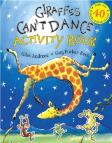 Giraffes Can't Dance : Activity Book with over 40 fantastic animal stickers, Paperback Book