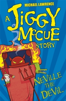 Jiggy McCue: Neville The Devil, Paperback Book
