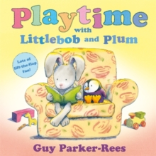 Littlebob and Plum: Playtime with Littlebob and Plum, Paperback Book