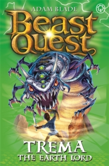 Beast Quest: Trema the Earth Lord : Series 5 Book 5, Paperback / softback Book
