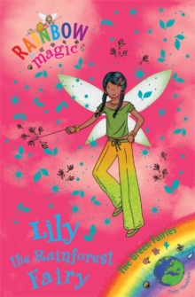 Rainbow Magic: Lily the Rainforest Fairy : The Green Fairies Book 5, Paperback Book