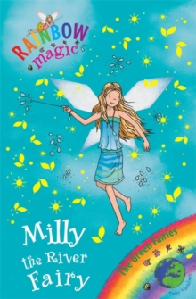 Rainbow Magic: Milly the River Fairy : The Green Fairies Book 6, Paperback Book