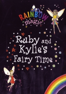 Ruby and Kylie's Fairy Time, Paperback Book
