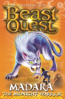 Beast Quest: Madara the Midnight Warrior : Series 7 Book 4, Paperback Book