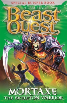 Beast Quest: Mortaxe the Skeleton Warrior : Special 6, Paperback Book