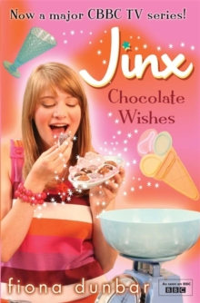 The Lulu Baker Trilogy: Chocolate Wishes : Book 3, Paperback Book