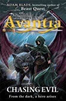 The Chronicles of Avantia: Chasing Evil : Book 2, Paperback Book